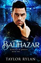 Balthazar: Warlocks of Amherst Book Two