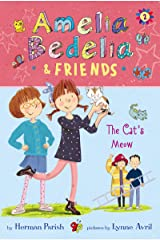 Amelia Bedelia & Friends #2: Amelia Bedelia & Friends The Cat's Meow Kindle Edition
