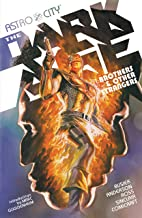 Astro City (2005-2009) Vol. 6: The Dark Age Book One: Brothers and Other Strangers