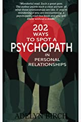 202 Ways To Spot A Psychopath In Personal Relationships Kindle Edition