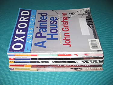 Oxford American Magazine Jan-Dec 2000 (6 Issues Containing Complete a Painted House Serial By John Grisham)