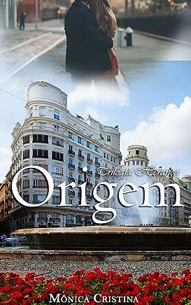 Origem (Trilogia Herança  Livro 1)