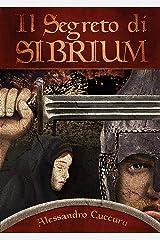 Il segreto di Sibrium Formato Kindle
