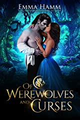 Of Werewolves and Curses (Of Goblin Kings Book 4) Kindle Edition