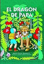 El dragón de papá (El Cuarto de las Maravillas) (Spanish Edition)