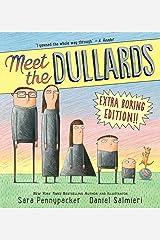 Meet the Dullards Kindle Edition
