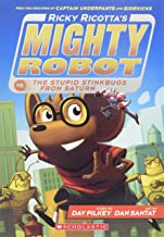 Ricky Ricotta's Mighty Robot vs. the Stupid Stinkbugs from Saturn (Ricky Ricotta's Mighty Robot #6) (6)