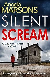 Silent Scream: An edge of your seat serial killer thriller (Detective Kim Stone Crime Thriller Series Book 1)