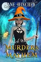Witch Way to Murder & Mayhem: A Witch Way Paranormal Cozy Mystery