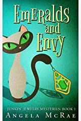 Emeralds and Envy (Junkin' Jewelry Mysteries Book 1) Kindle Edition