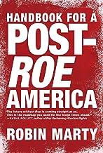 Handbook for a Post-Roe America PDF