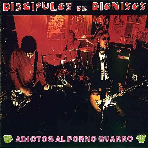 Adictos Al Porno Guarro [Explicit]