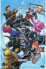 Batman/Fortnite: Zero Point (2021-) *NO FORTNITE CODE* #2 (English Edition) Format Kindle