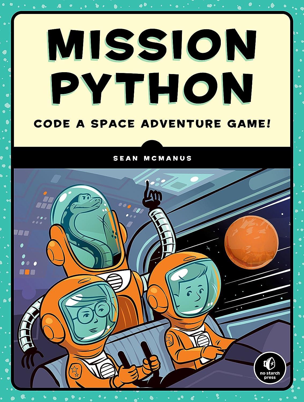 利用可能コットンウールMission Python: Code a Space Adventure Game! (English Edition)