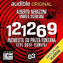 Rosso o nero?: 121269. Inchiesta su Piazza Fontana 3