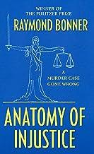 Anatomy of Injustice: A Murder Case Gone Wrong (Thorndike Large Print Crime Scene)