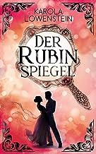 Der Rubinspiegel (Die Nebelstein-Chroniken 3)