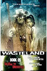 Wasteland Vol. 5: Tales of the Uninvited Kindle Edition