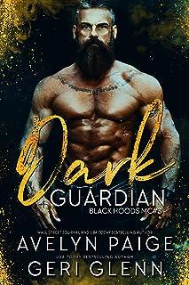 Dark Guardian (Black Hoods MC Book 3)