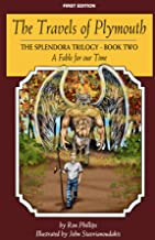 Travels of Plymouth: The Splendour Trilogy Book 2