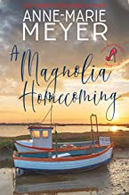A Magnolia Homecoming: A Sweet, Small Town Story (The Red Stiletto Book Club 2)