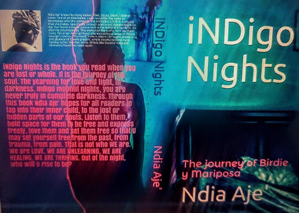 シャワー大学司教iNDigo Nights: The journey of Birdie y Mariposa (The Awakening Book 1) (English Edition)