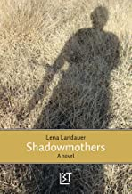 Shadowmothers (English Edition)