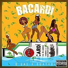 Bacardi (feat. Quatho) [Explicit]