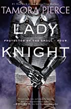 Lady Knight: Book 4 of the Protector of the Small Quartet PDF
