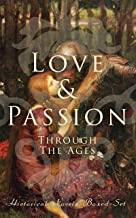 Love & Passion Through The Ages (Historical Novels Boxed-Set): 70 Novels in One Edition: Love Through the Ages – From Anci...