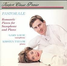 Pastorale: Romantic Pieces for Saxophone & Piano