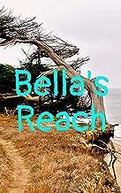 Bella's Reach (Italian Edition)