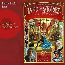 Eine düstere Warnung: Land of Stories - Das magische Land 3