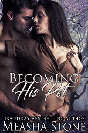 Becoming His Pet (Owned and Protected Book 5)