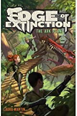 Edge of Extinction #1: The Ark Plan Kindle Edition