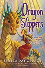 Dragon Slippers Kindle Edition