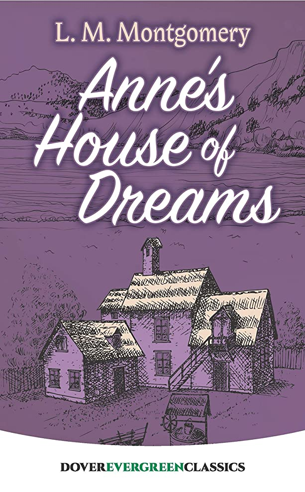 Anne's House of Dreams (Dover Children's Evergreen Classics) (English Edition)