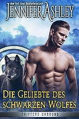 Die Geliebte des schwarzen Wolfes (Shifters Unbound 11) Kindle Ausgabe