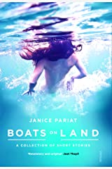 Boats on Land: A Collection of Short Stories Kindle Edition