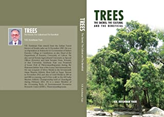 TREES-The Sacred,The Cultural And The Beneficial