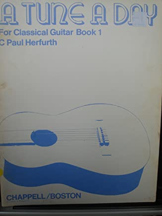 A Tune a Day for Classical Guitar Book 1