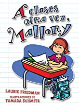A clases otra vez, Mallory/ Back to School, Mallory (Mallory En Espanol / Mallory in Spanish)