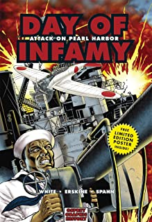 Day of Infamy: Attack on Pearl Harbor (Graphic History)