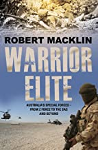Warrior Elite: Australia's special forces Z Force to the SAS intelligence operations to cyber warfare (English Edition)