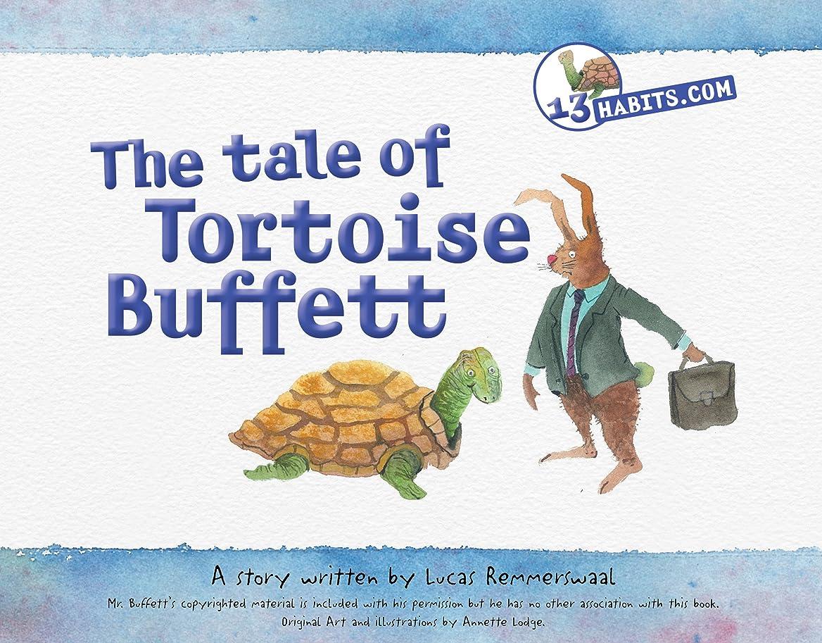 音声前置詞スチュワードThe Tale of Tortoise Buffett (13 Habits) (English Edition)