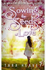 Sowing the Seeds of Love Kindle Edition