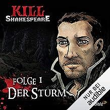 Der Sturm: Kill Shakespeare 1