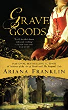 Grave Goods (A Mistress of the Art of Death Novel)
