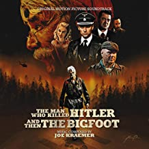 The Man Who Killed Hitler and Then the Bigfoot (Original Motion Picture Soundtrack)