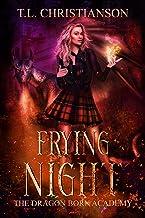 Frying Night (The Dragon Born Academy Book 4)